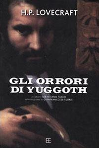 Clicca per leggere la scheda editoriale di Gli orrori di Yuggoth di H.P. Lovecraft