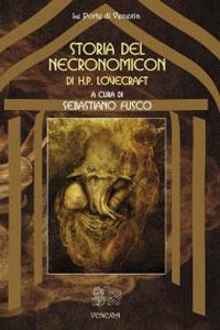 Clicca per leggere la scheda editoriale di Storia del Necronomicon di Sebastiano Fusco
