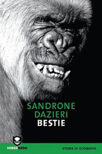 Clicca per leggere la scheda editoriale di Bestie di Sandrone Dazieri