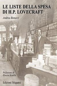 Clicca per leggere la scheda editoriale di Le liste della spesa di H.P. Lovecraft di Andrea Bonazzi