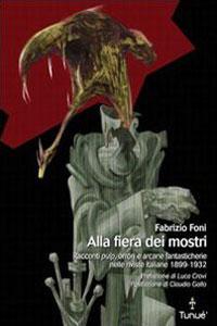 Clicca per leggere la scheda editoriale di Alla fiera dei mostri di Fabrizio Foni
