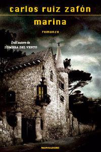 Clicca per leggere la scheda editoriale di Marina di Carlos Ruiz Zafón