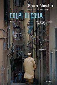 Clicca per leggere la scheda editoriale di Colpi di coda di Bruno Morchio