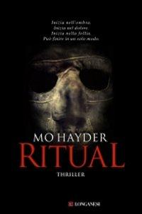 Clicca per leggere la scheda editoriale di Ritual di Mo Hayder