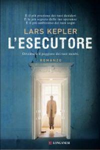 Clicca per leggere la scheda editoriale di L'Esecutore di Lars Kepler