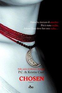 Clicca per leggere la scheda editoriale di Chosen di P.C. e Kristin Cast