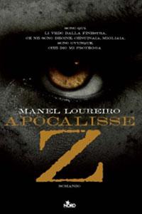 Clicca per leggere la scheda editoriale di Apocalisse Z di Manel Loureiro