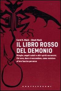 Clicca per leggere la scheda editoriale di Il libro rosso del demonio di Carol K. Mack, Dinah Mack
