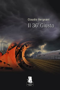 Clicca per leggere la scheda editoriale di Il 36° Giusto di Claudio Vergnani