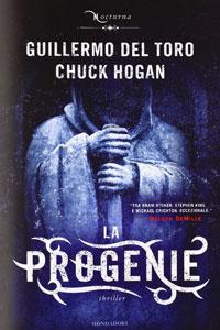 Clicca per leggere la scheda editoriale di La Progenie di Guillermo Del Toro, Chuck Hogan
