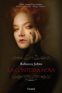 Clicca per leggere la scheda editoriale di La Contessa Nera di Rebecca Johns