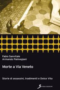 La copertina del libro Morte a Via Veneto