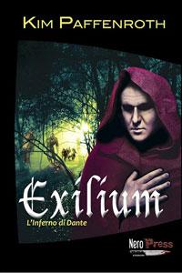 Clicca per leggere la scheda editoriale di Exilium – L'Inferno di Dante di Kim Paffenroth