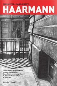 Clicca per leggere la scheda editoriale di Haarmann di Peer Meter e Isabel Kreitz