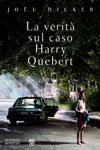 Recensione libro La verit� sul caso Harry Quebert di Jo�l Dicker