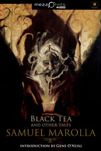 Clicca per leggere la scheda editoriale di Black Tea and other tales di Samuel Marolla