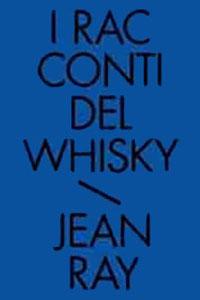 Clicca per leggere la scheda editoriale di I Racconti del Whisky - Racconti neri e fantastici. Vol. 2 di Jean Ray