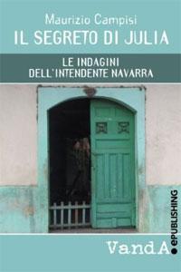 La copertina del romanzo Il Segreto di Julia di Maurizio Campisi