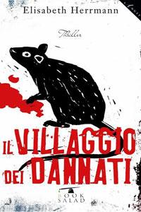 Clicca per leggere la scheda editoriale di Il Villaggio dei Dannati di Elisabeth Herrmann