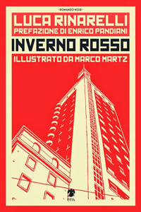 Clicca per leggere la scheda editoriale di Inverno Rosso di Luca Rinarelli