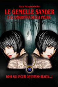 La copertina del romanzo Le Gemelle Sander e il Labirinto della Paura