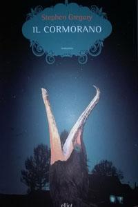 Clicca per leggere la scheda editoriale di Il Cormorano di Stephen Gregory