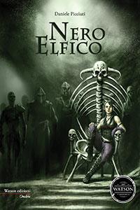 Clicca per leggere la scheda editoriale di Nero Elfico di Daniele Picciuti