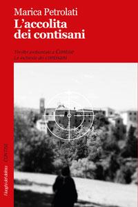 Clicca per leggere la scheda editoriale di L'Accolita dei contisani di Marica Petrolati