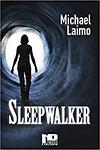 Sleepwalker di Michael Laimo