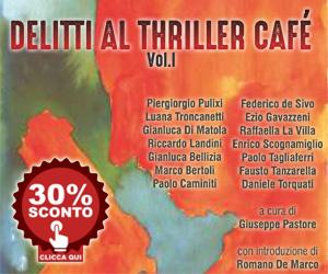 Raccolta racconti Delitti al Thriller Cafè
