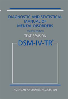 DSM (Diagnostic and Statistical Manual)