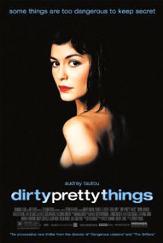 La locandina del film Dirty Pretty Things