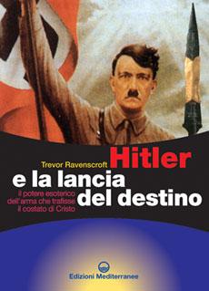 Il libro Hitler e la lancia del Destino