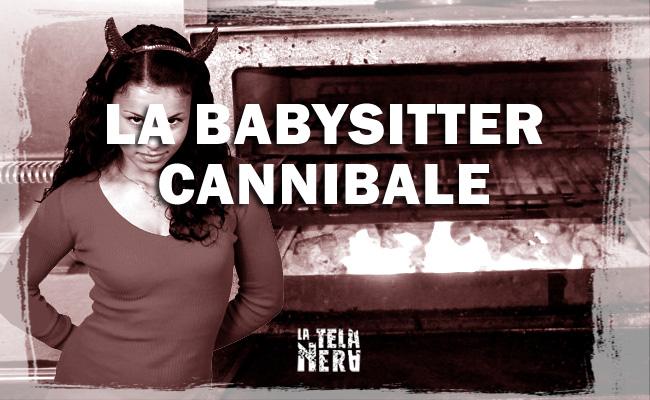La leggenda metropolitana horror della babysitter cannibale