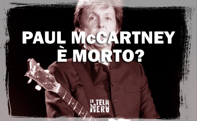 La leggenda metropolitana sulla morte di Paul McCartney