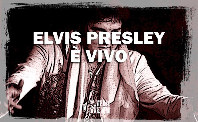 Storie incredibili e leggende metropolitane su Elvis Presley