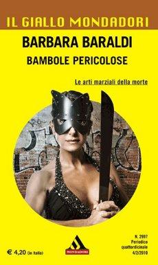Barbara Baraldi: Bambole Pericolose