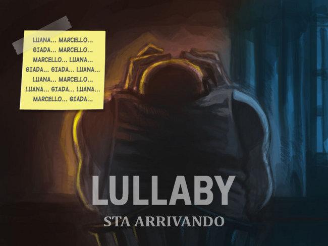 Lullaby sta arrivando... terzo indizio
