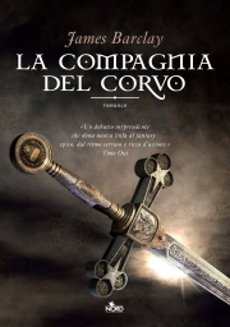La Compagnia del Corvo, di James Barclay