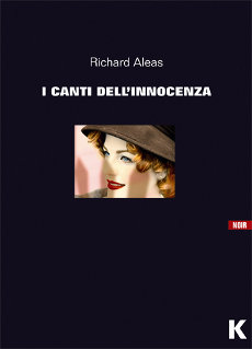 I Canti dell'Innocenza, di Richard Aleas