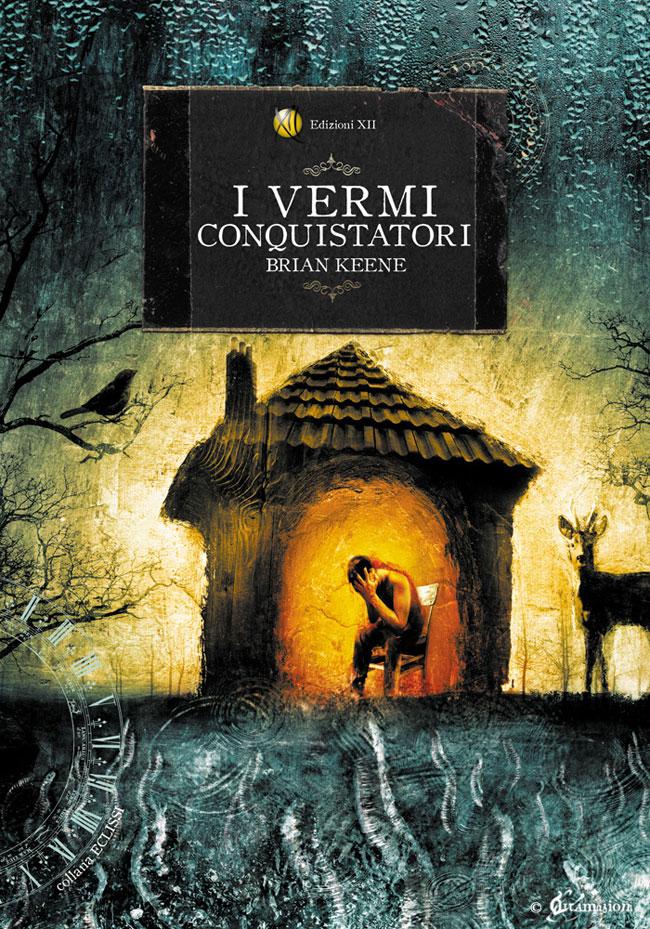 La copertina del romanzo I vermi conquistatori
