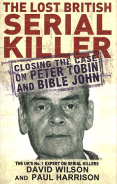 Serial Killer Dossier: Peter Tobin (Bible John?)