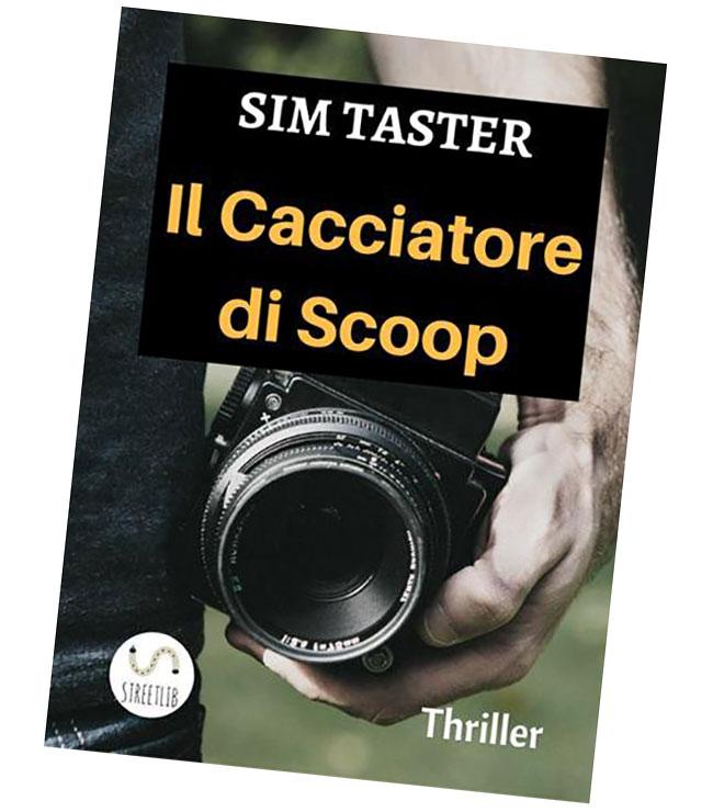 La copertina del romanzo Il Cacciatore di Scoop