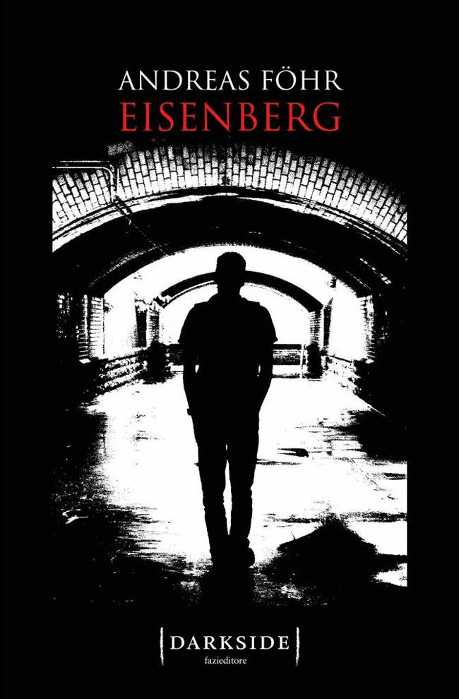 La copertina del romanzo Eisenberg di Andreas Föhr