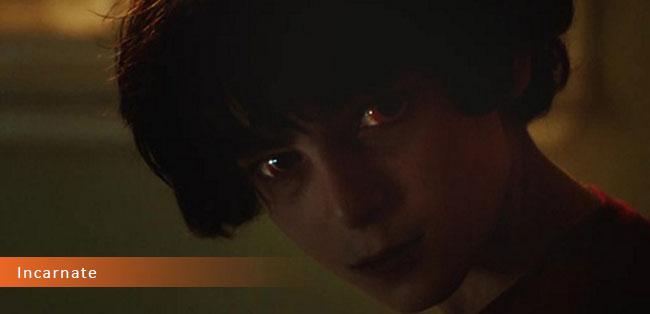 Un fotogramma dal film horror 2017 intitolato Incarnate