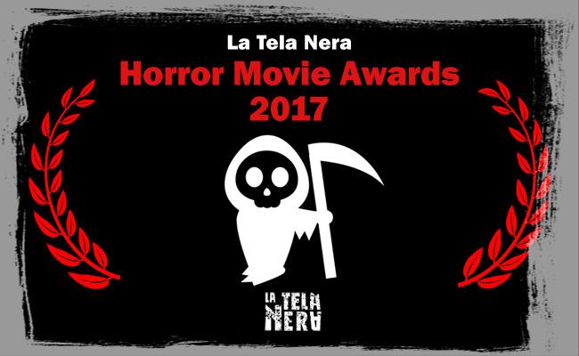 LaTelaNera.com Horror Movie Awards 2017