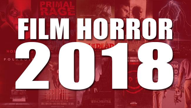 Tutti i film horror in uscita nel 2018