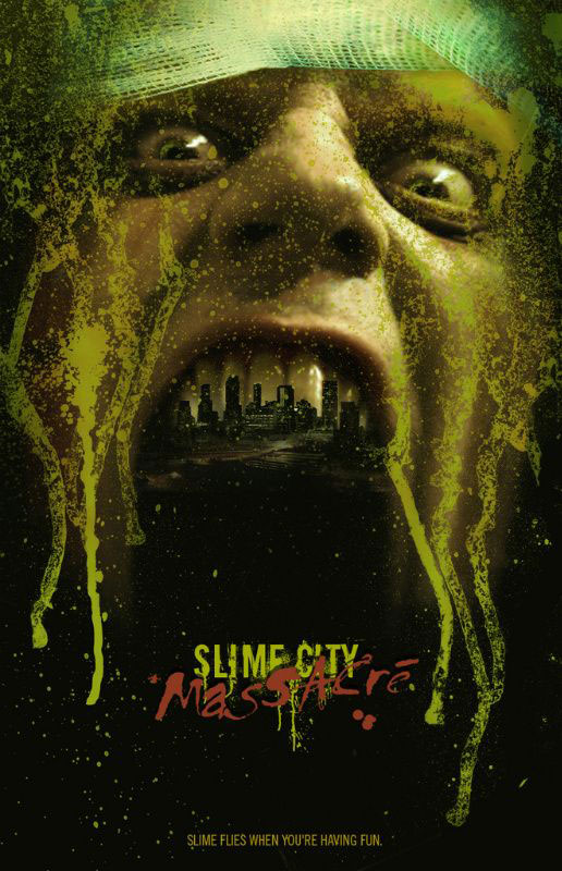 Locandina del film Slime City Massacre